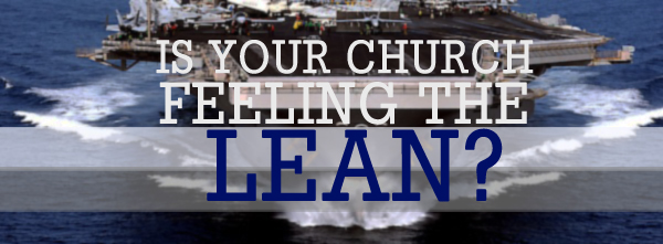 Is Your Church Feeling the Lean?